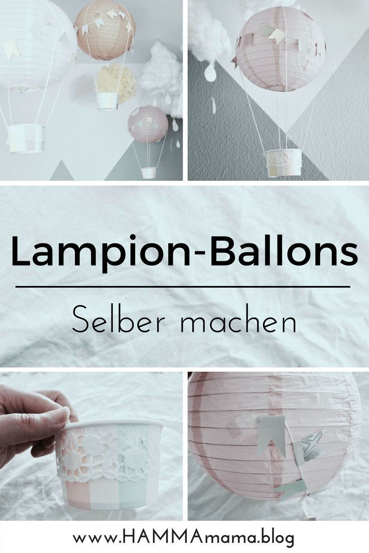 Photo of DIY-Deko-Idee ° Heißluftballons für das Kinderzimmer selber machen – Wohnen ideen
