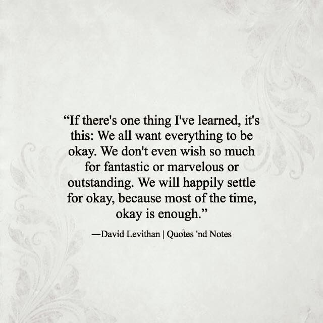 Quotes Nd Notes Another Day Quote Quotes Its Okay Quotes