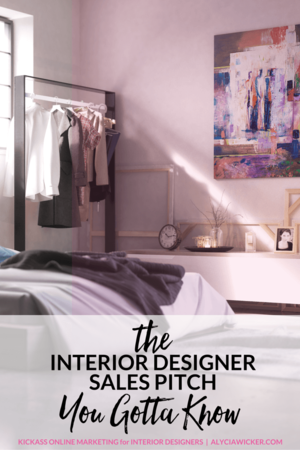 Elegant If You Donu0027t Know The Interior Designer Sales Pitch To Get You Clients,