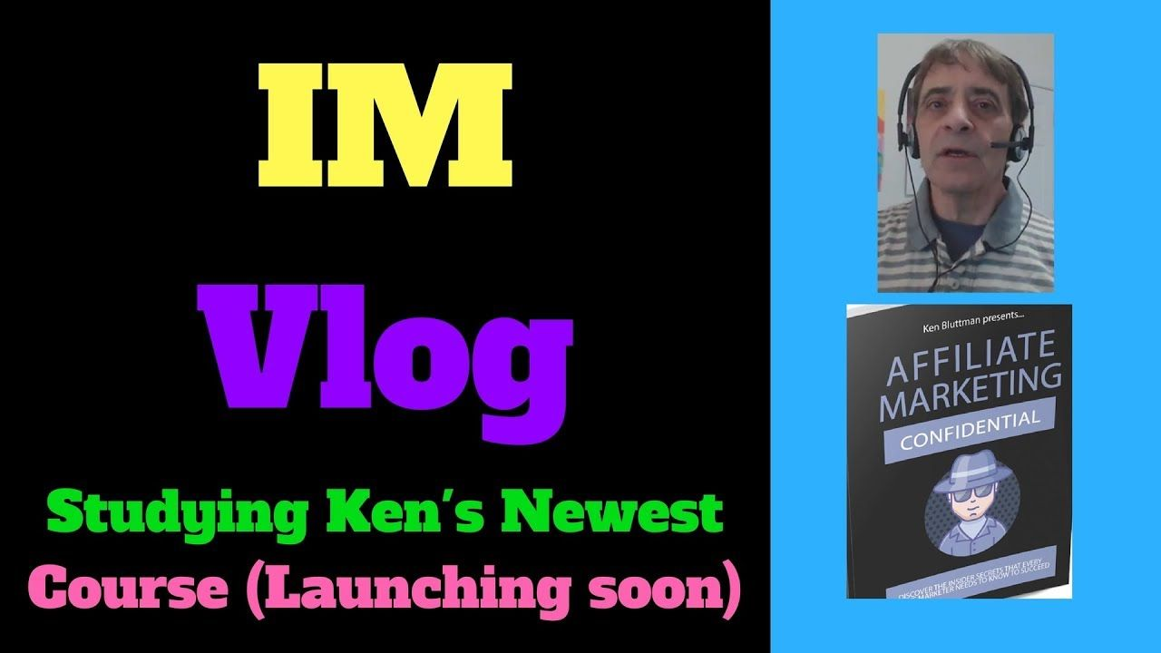Im vlog studying kens new product affiliate psycho
