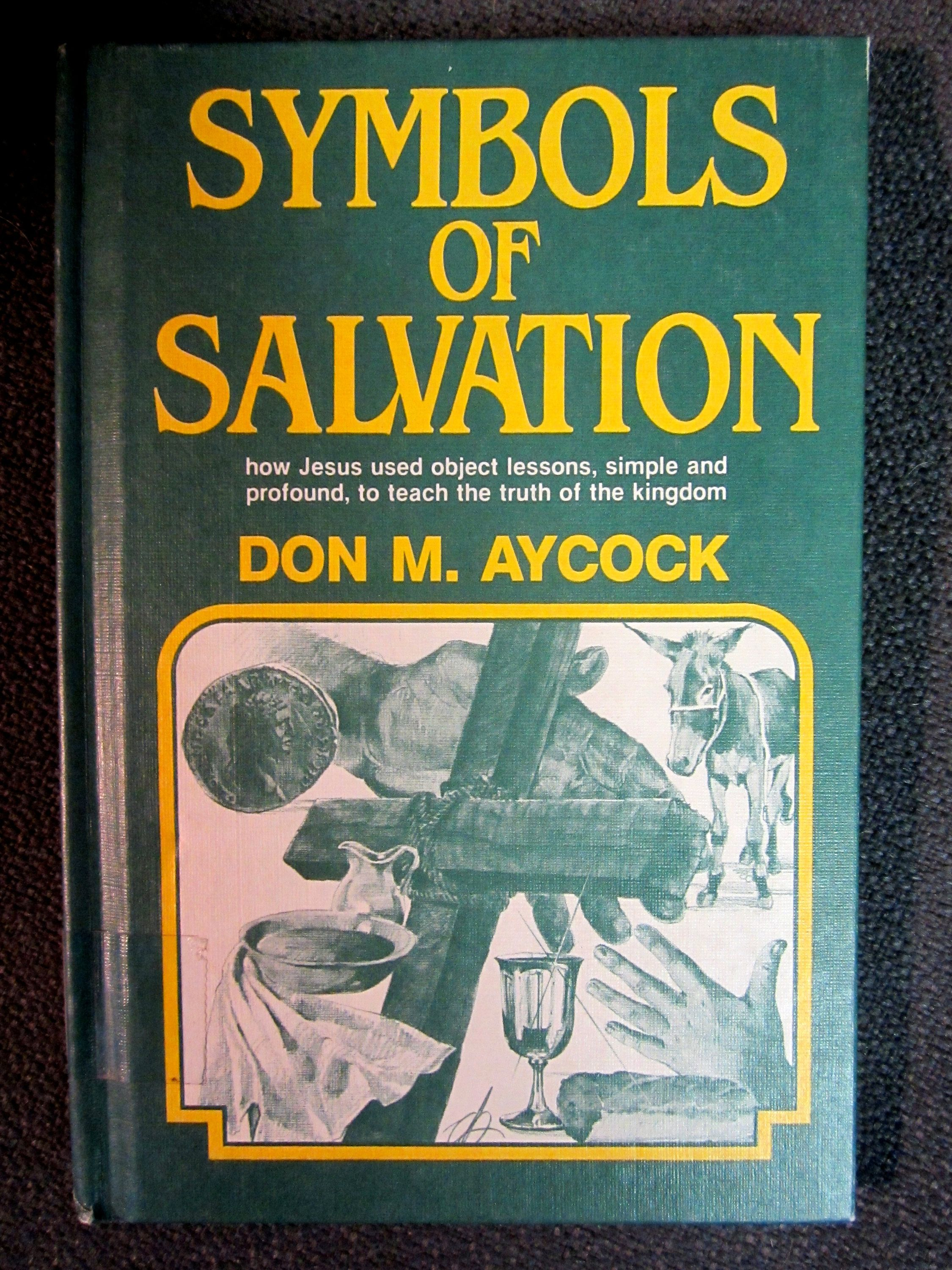 Vintage Christian Book Symbols Of Salvation Don M Aycock Object