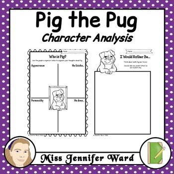 Pig The Pug Character Analysis Book Study Writing Activities