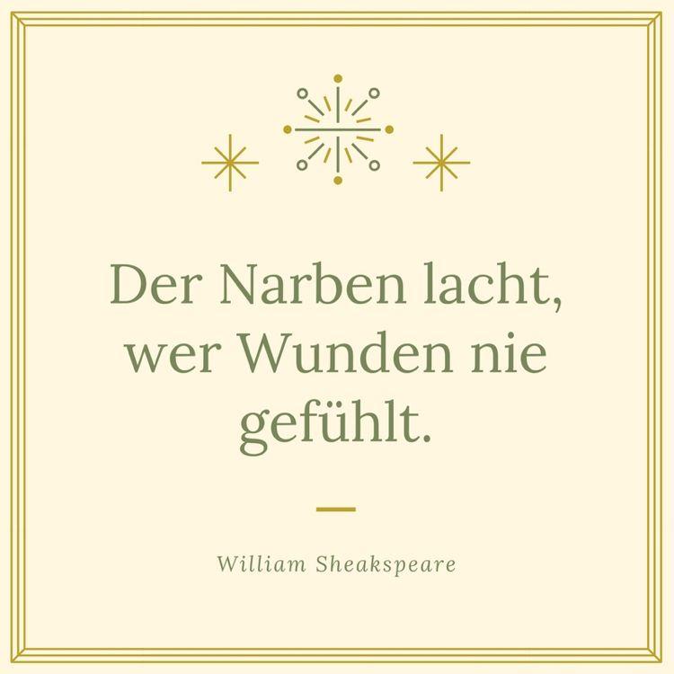 shakespeare zitate weise aphorismen narben wunden fühlen # ...