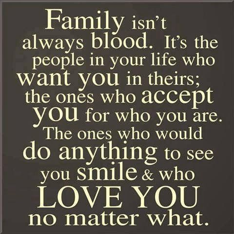 Just Because Youre Family By Blood That Doesnt Mean They Will