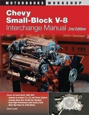 Chevy V8 Engine Parts Interchange Book 262 267 283 305 307 327