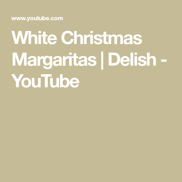 White Christmas Margaritas | Delish #christmasmargarita