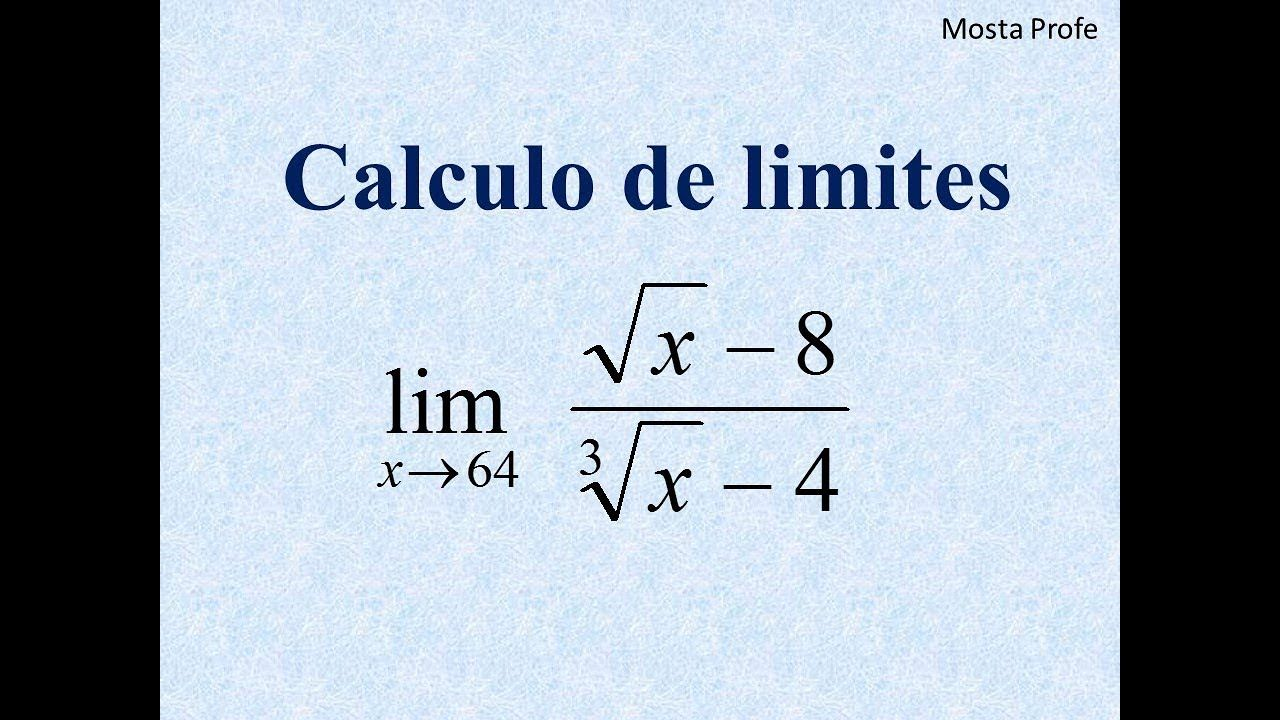 Limites Con Raices Radicales Racionales Cuadradas Cubicas En El