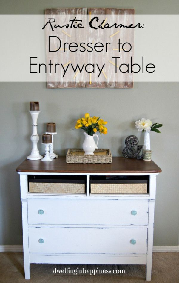 Rustic Charmer: From Dresser to Entryway table (Using Americana Chalky Finish Paint!) + An Entryway Reveal! - Dwelling In Happiness