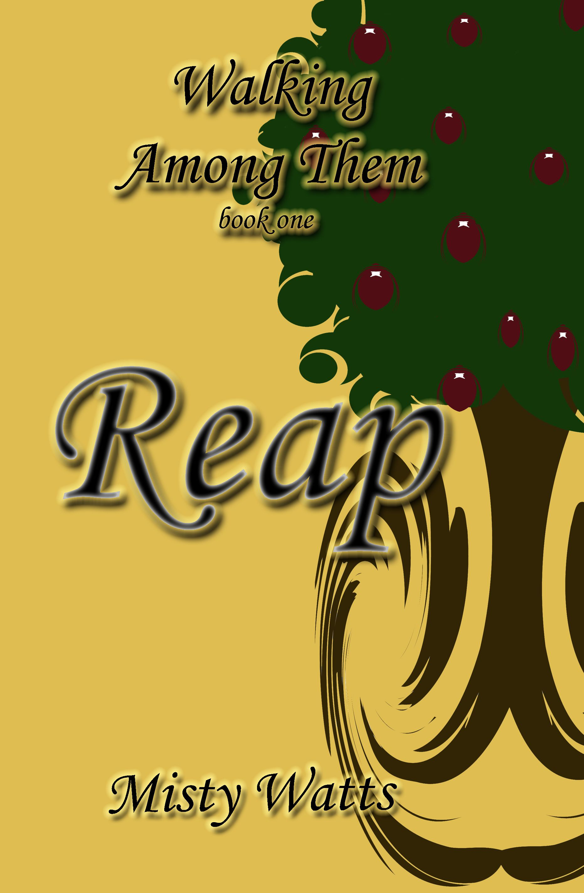 Book one in the supernatural series, Walking Among Them, Reap. Available now on Amazon.com and Kindle.