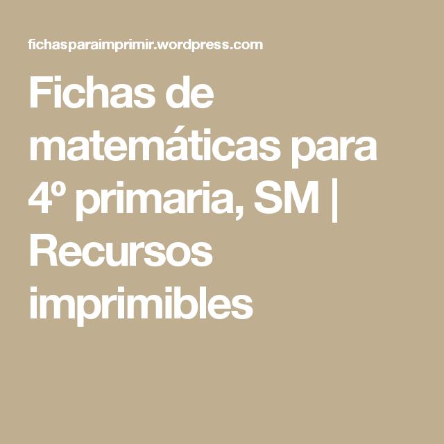 Fichas de matemáticas para 4º primaria, SM | Matemáticas Lory ...