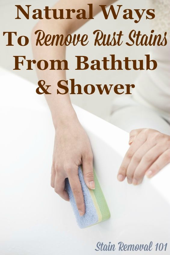 Several Recipes And Home Remedies For Removing Rust Stains From A Bathtub  Naturally, Plus Preventing