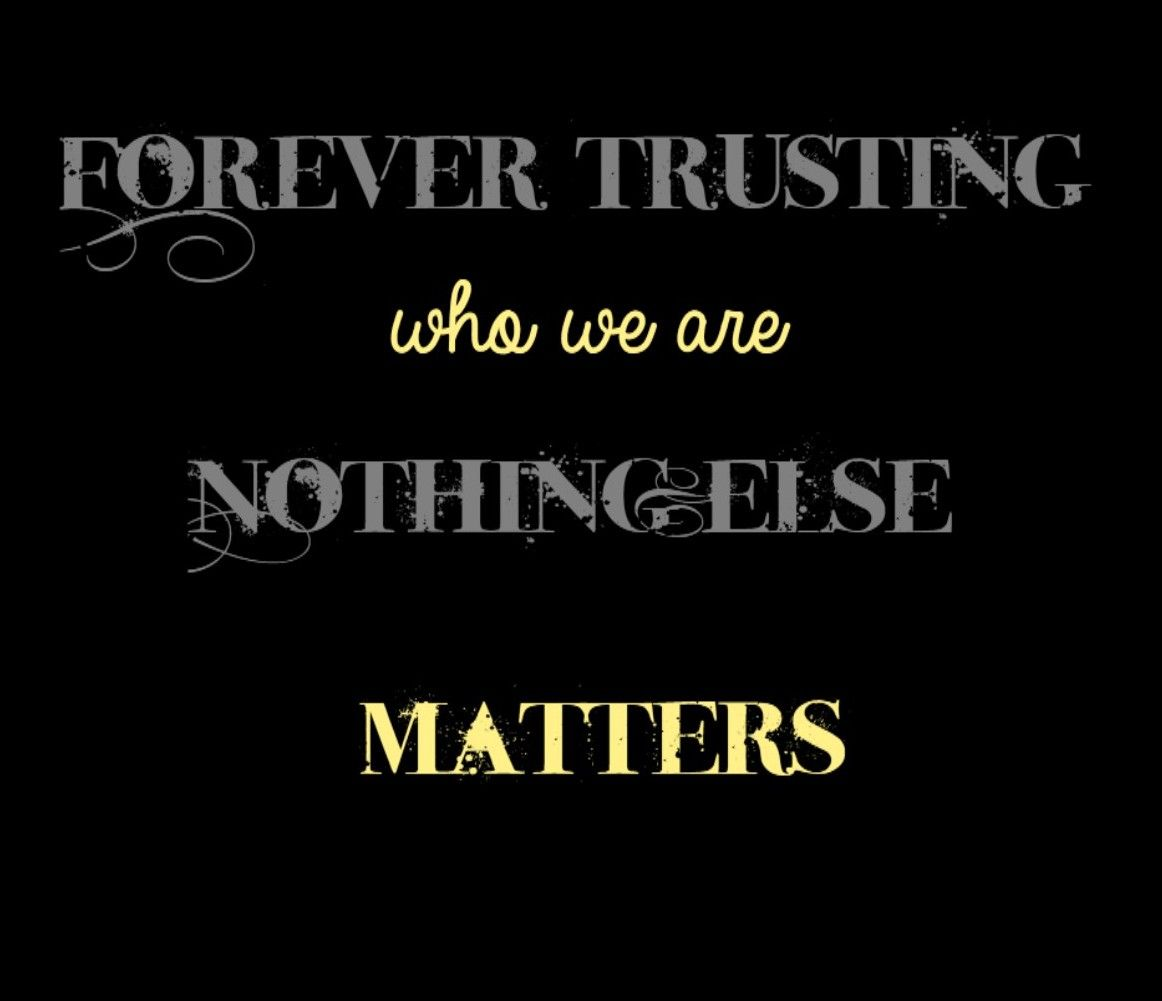 Tattoo Rock Quotes: Nothing Else Matters