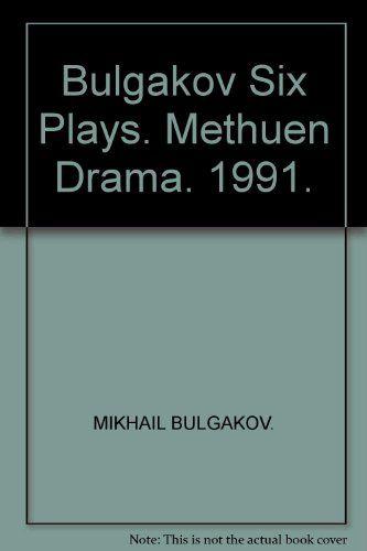 Bulgakov Six Plays. Methuen Drama. 1991. by MIKHAIL. BULGAKOV http://www.amazon.com/dp/B007IGRJGC/ref=cm_sw_r_pi_dp_JmYjub0SK4GDY