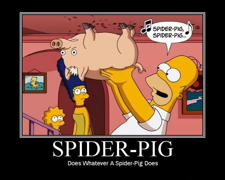 Spider Pig Spider Pig One Of My Favorite Simpsons Episodes For Some Reason The Simpsons Movie The Simpsons Funny Scenes