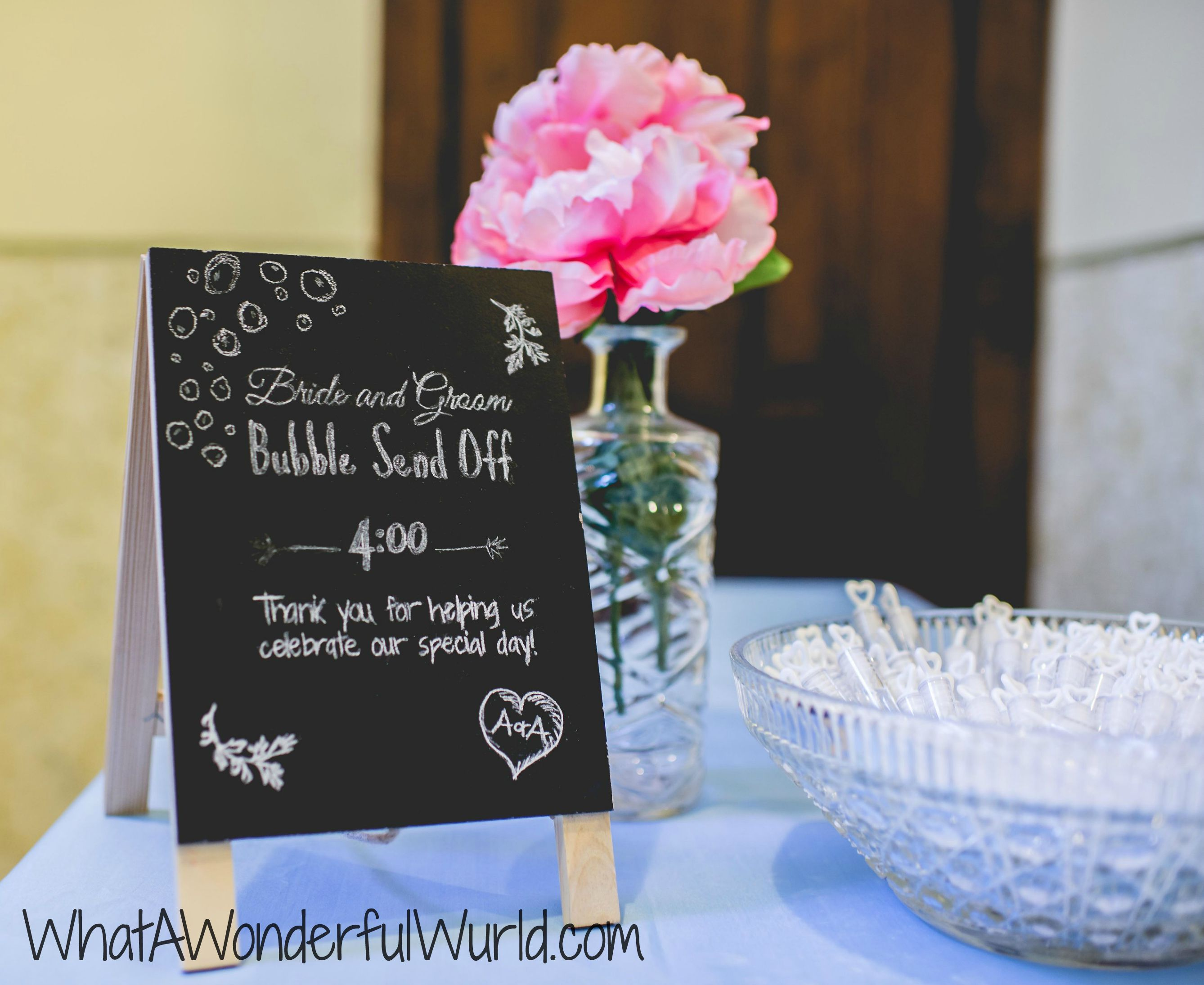 Bride And Groom Bubble Send Off Table With Chalkboard Display Completely Ties In Our Fun Spring Theme For The Wedding Wedding Checklist Wedding My Wedding