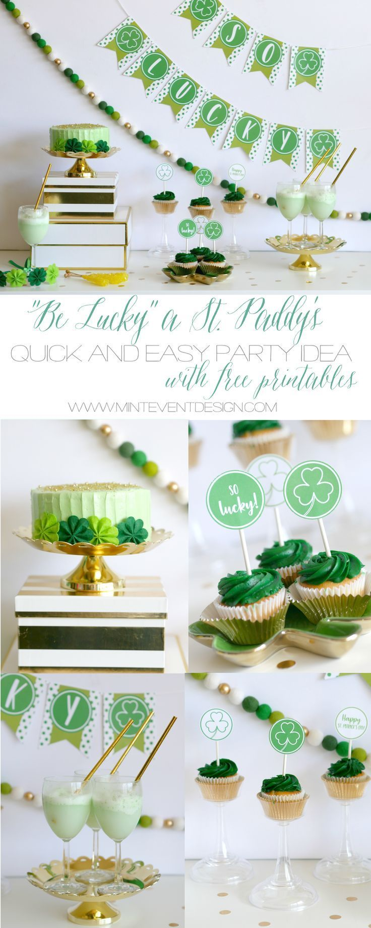 Be Lucky. A St. Paddy's Day Celebration — Mint Event Design