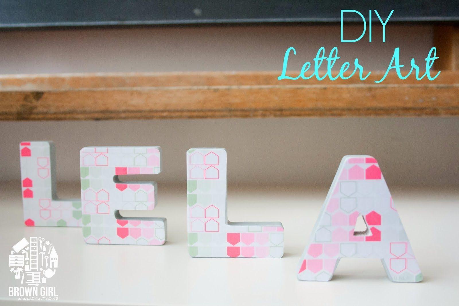 DIY Letter Art | Brown Girl Decor Blog
