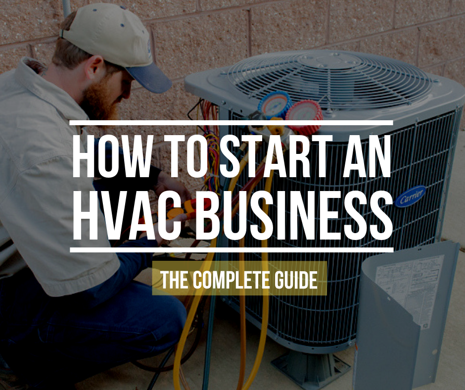 Hvac Tips How To Start An Hvac Business Tricks And Tips