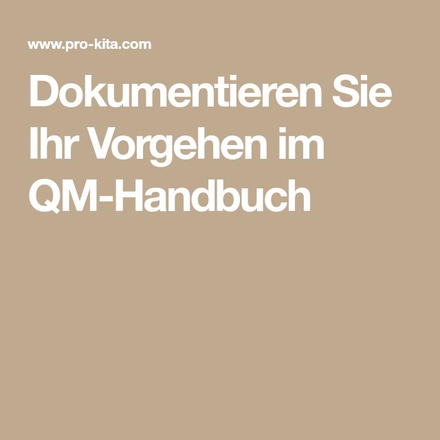 Dokumentieren Sie Ihr Vorgehen Im Qm Handbuch Bucher Dokumentation