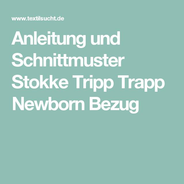Anleitung und Schnittmuster Stokke Tripp Trapp Newborn Bezug ...