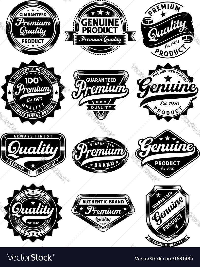 Set Of Premium Quality And Genuine Vintage Labels Vector Image On Vectorstock Vintage Logo Design Logo Design Typography Retro Logo Design