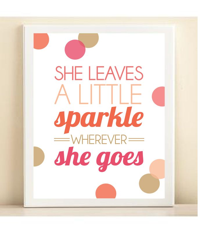 She Leaves A Little Sparkle Wherever She Goes Print Poster Words Sparkle Pillows Artehouse
