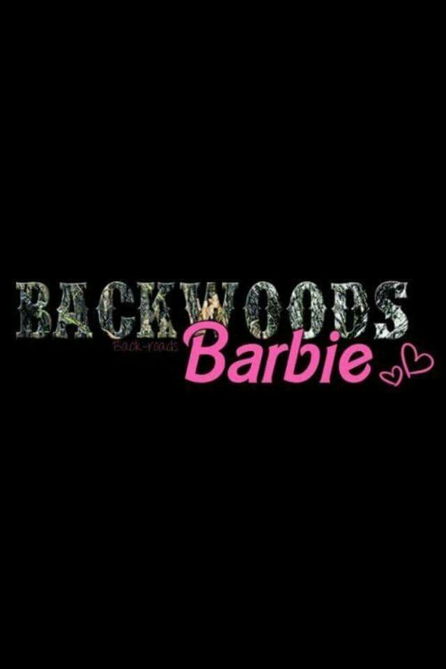 Backwoods Barbie Backwoods, Phone backgrounds quotes