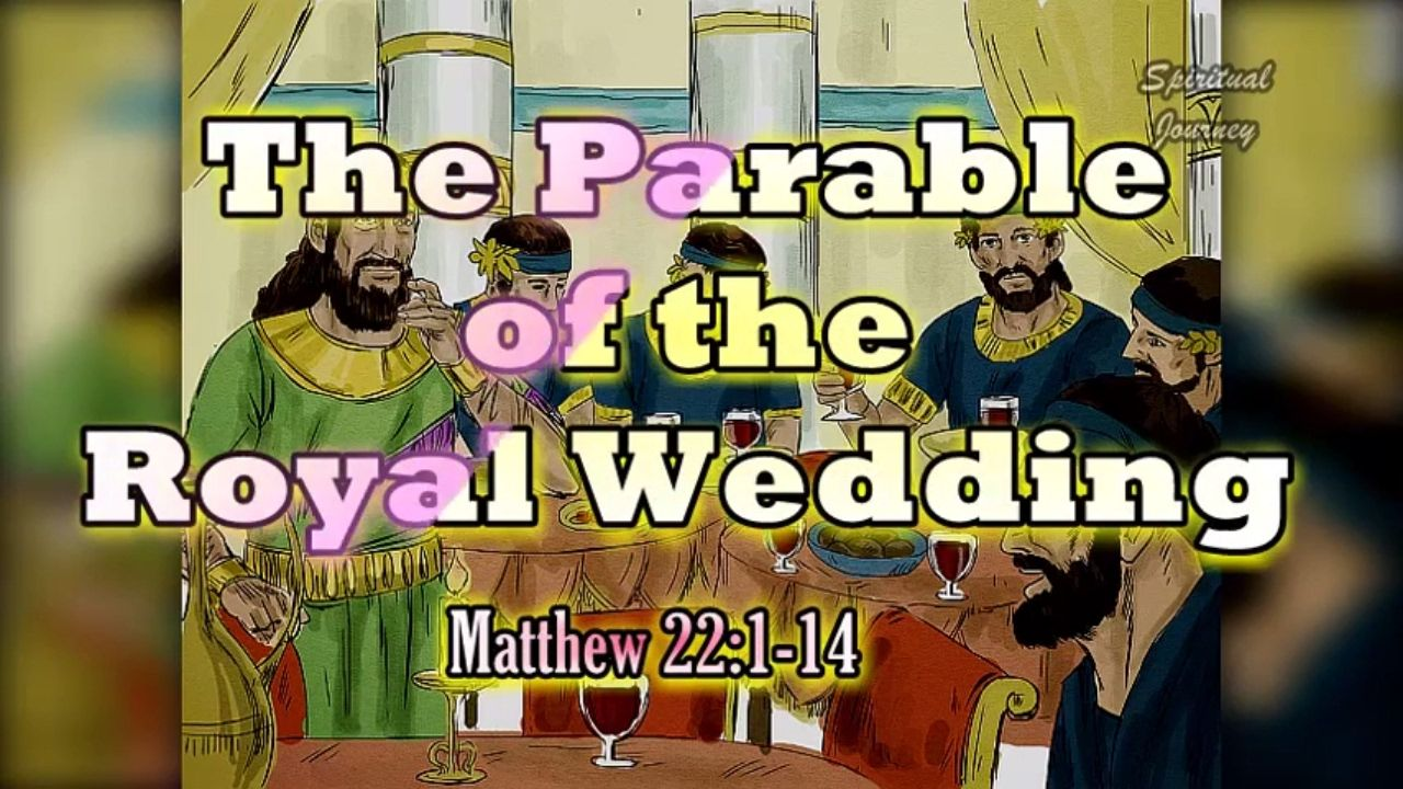 the parable of the royal wedding matthew 22 1 14 bible