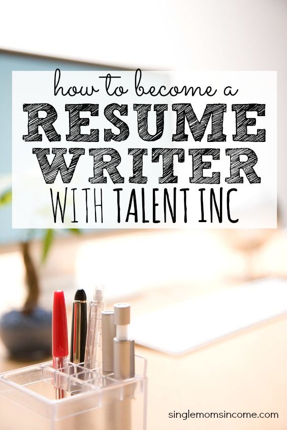 How To Start A Resume Writing Business How To Become A Resume Writer With Talent Inc Pinterest  Resume .