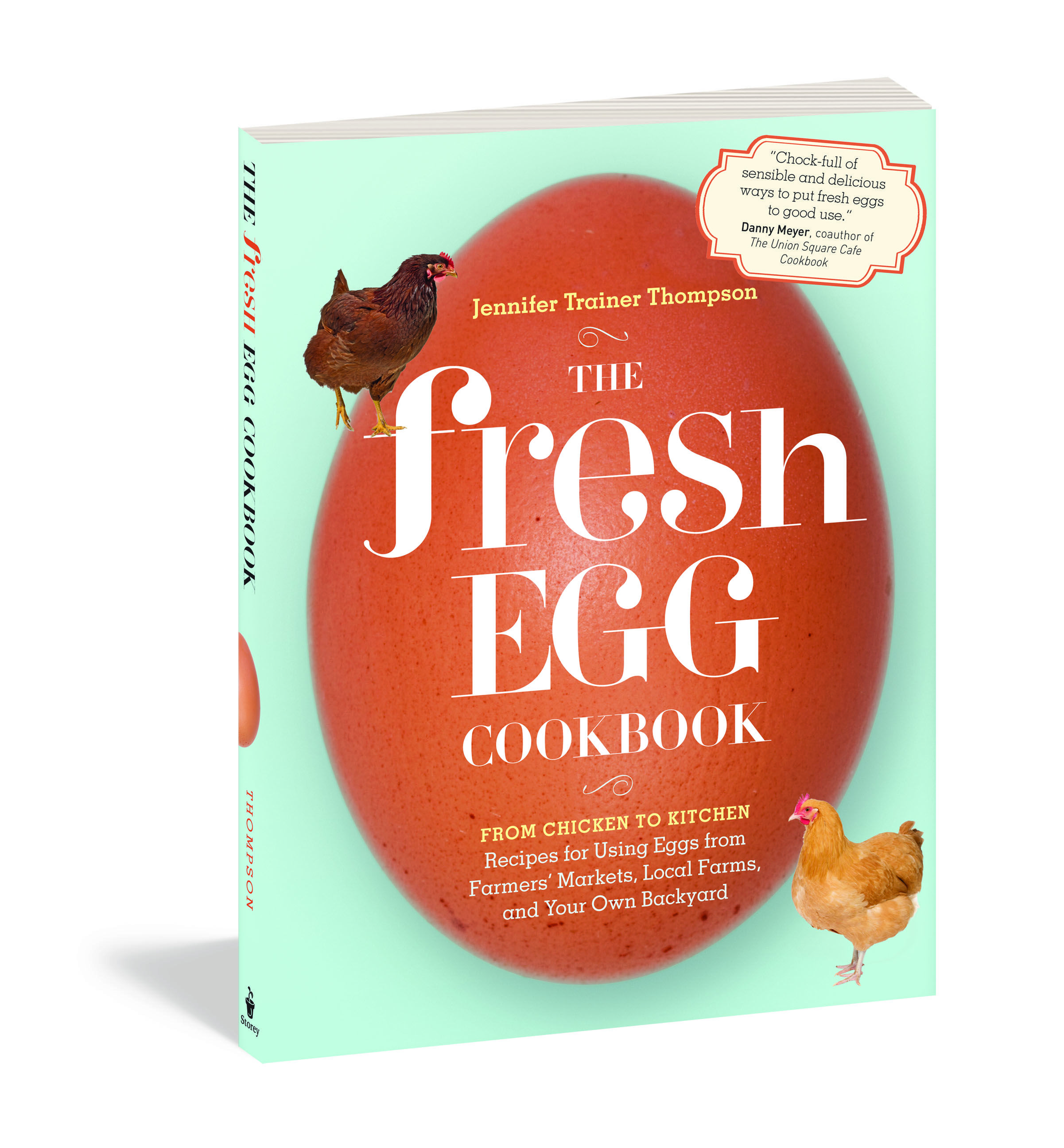 The Fresh Egg Cookbook By Jennifer Trainer Thompson Published By Workman 14 95 Fresh Eggs My Pet Chicken Chicken Eggs