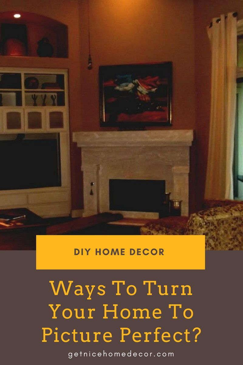 Think Your Home Will Never Be Picture Perfect These Home Decor Tips Can Help Get Nice Home Decor Home Decor Tips Decor Home Decor