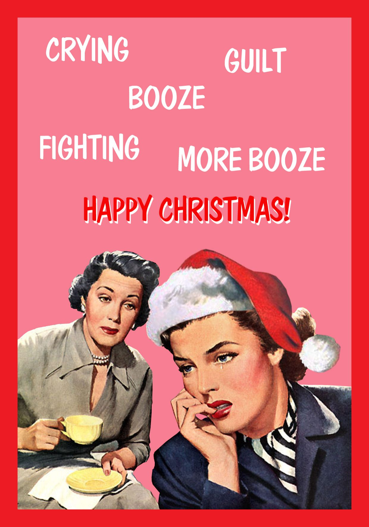 Crying Booze Guilt Fighting More Booze Happy Merry Christmas