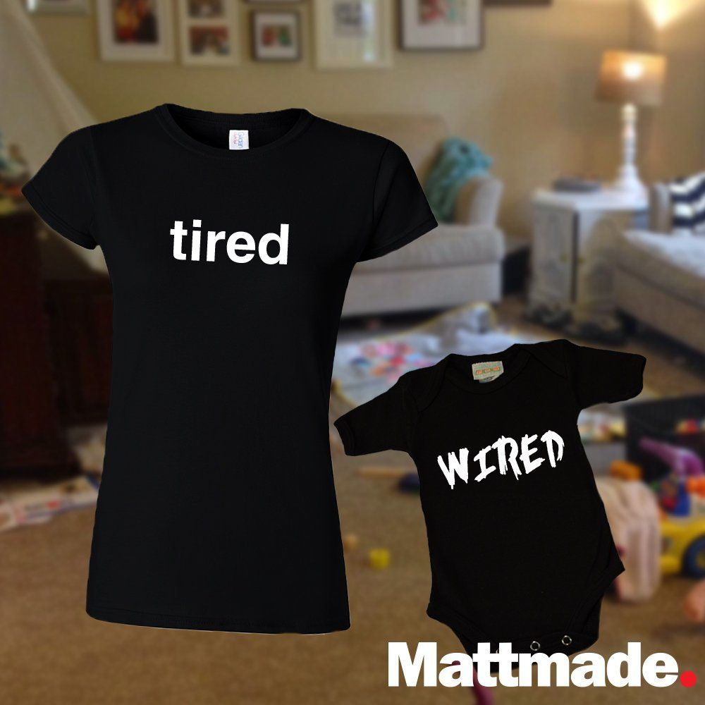 7eeb6f2f Tired Wired / Mom & Baby Matching Shirts / T-shirt and jumper for Mom or dad  and toddler or baby / Mother's Day / Father's Day / Newborn