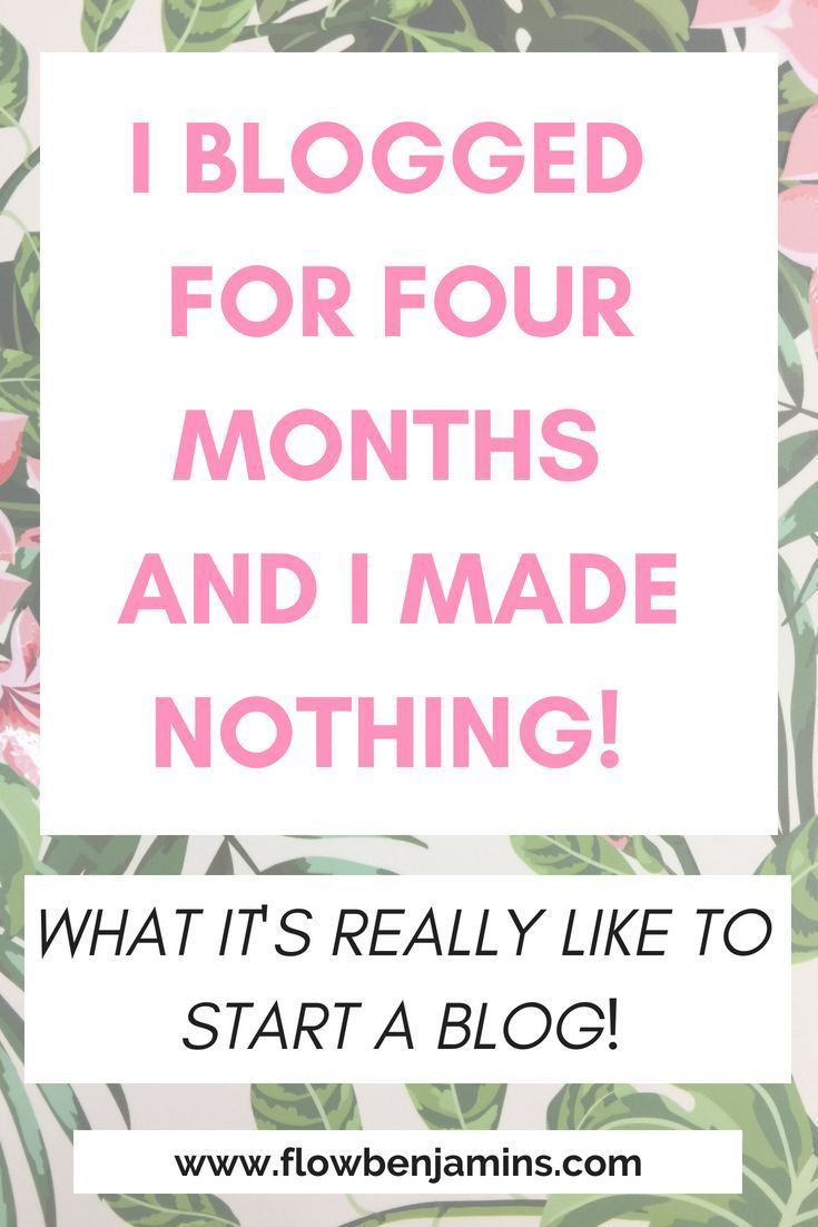 My First Four Months Blogging And I Haven't Made A