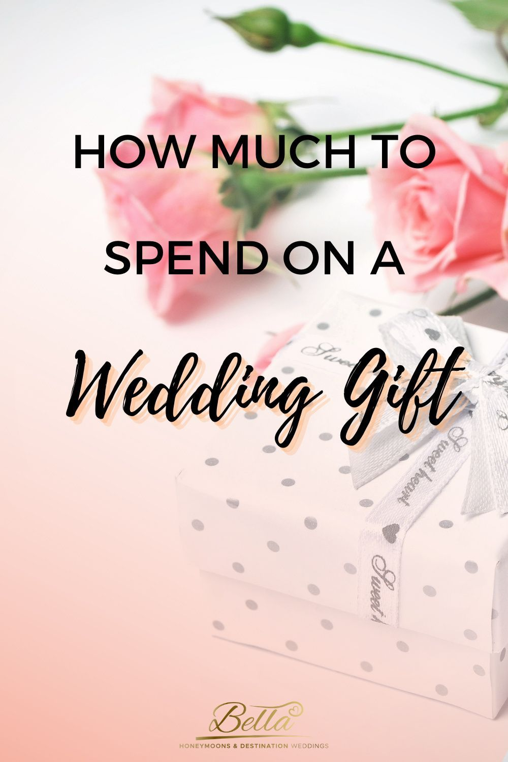 Pin On How Much To Spend On A Wedding Gift