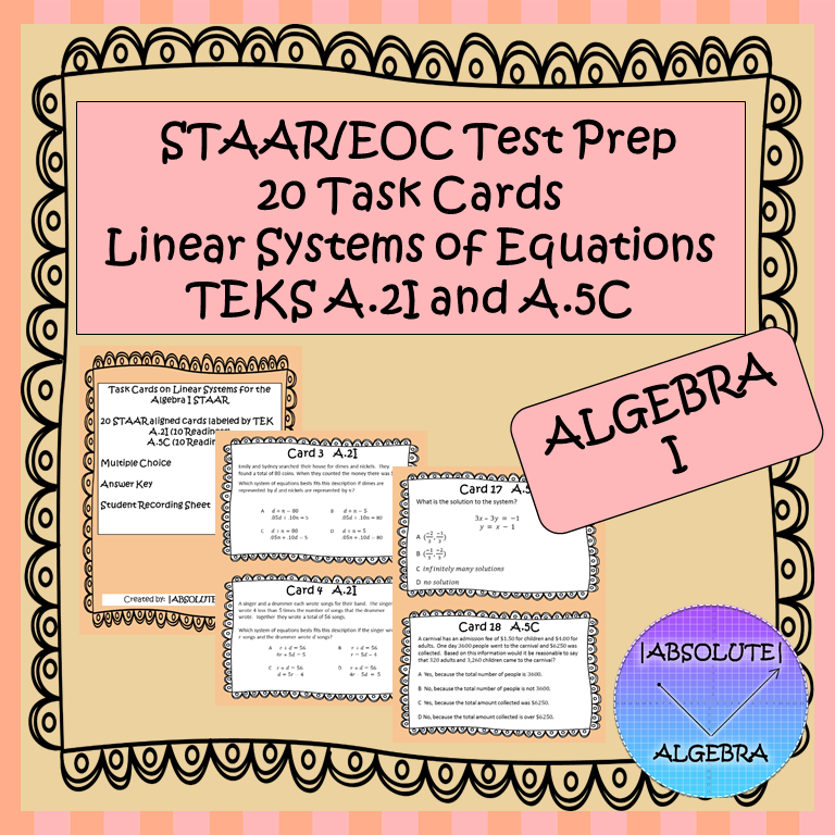 STAAR EOC Algebra 1 Task Cards A.2I and A.5C Systems of ...