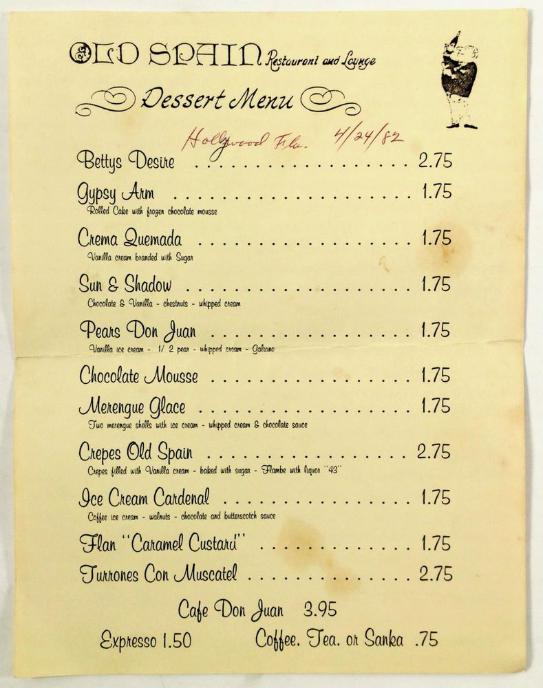 1982 vintage dessert menu old spain restaurant & lounge hollywood