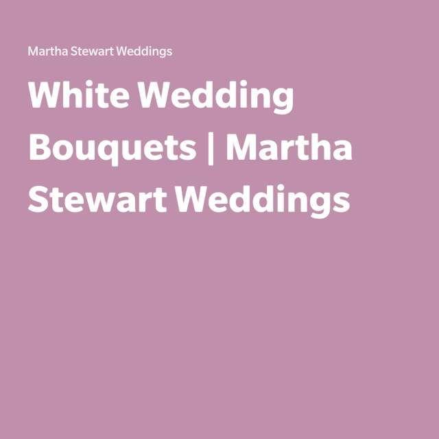 White Wedding Bouquets | Martha Stewart Weddings