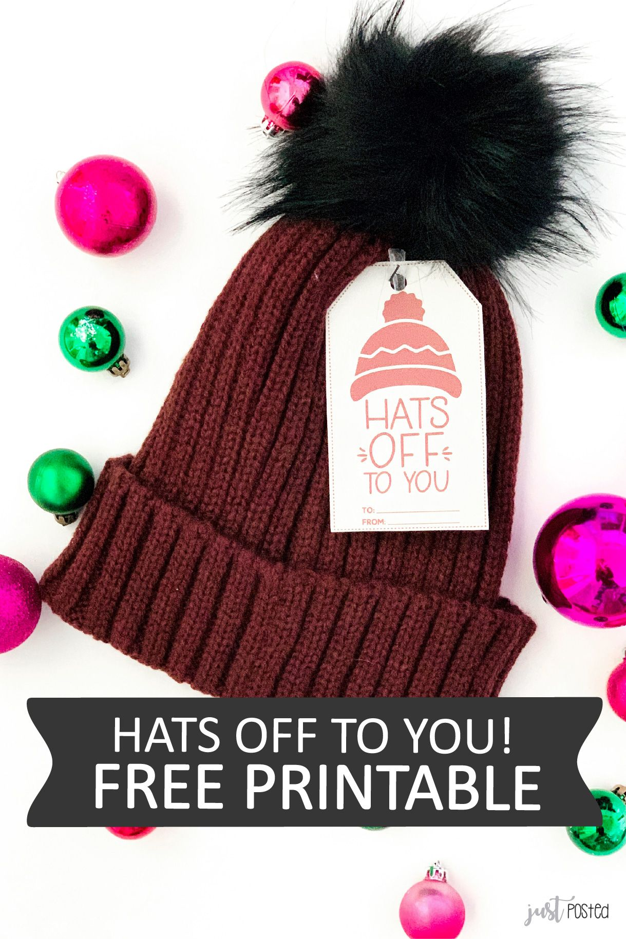 Hats Off To You Free Printable Gift Idea Perfect For A Teacher Or Friend Free Printable Gifts Printable Gift Free Gift Tags