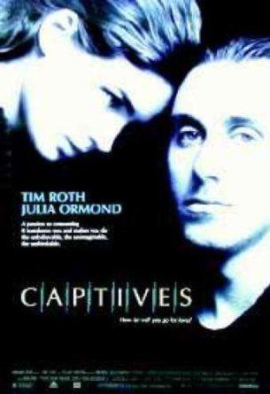 Captives Tim Roth Julia Ormond Poster at Amazon's Entertainment ...
