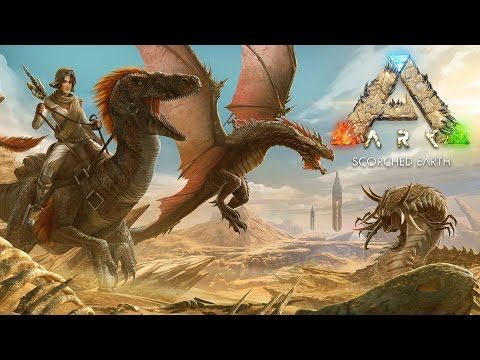 ARK: Survival Evolved - Scorched Earth Trailer - YouTube