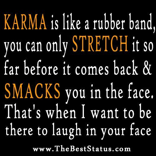 Quotes About Liars And Karma With Pictures Funny Quotes Contact Us