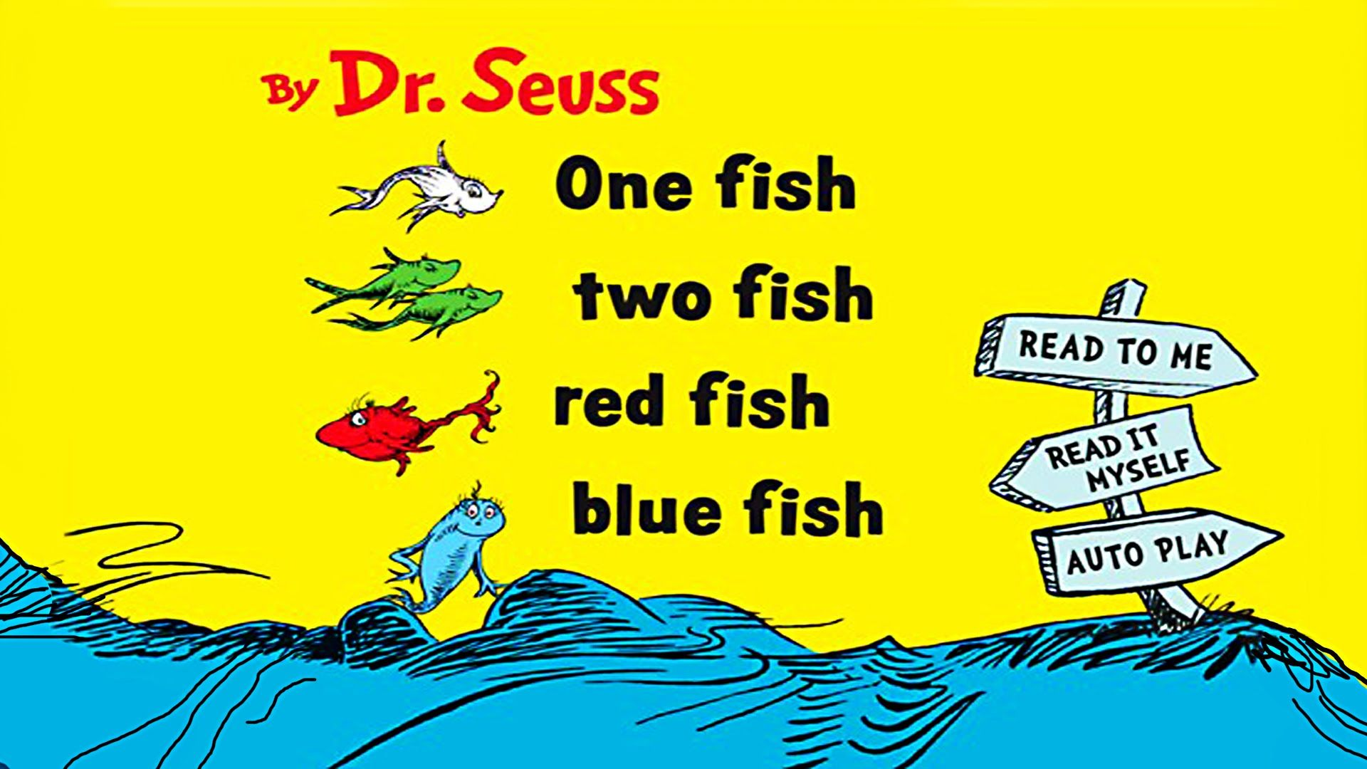 One Fish Two Fish Red Fish Blue Fish Read Aloud Story By