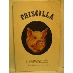 Priscilla by Colleen Copeland.  The author actually came to my grade school and read this to us.  I lost my signed copy in all my travels, but just found another one in a local used book store.