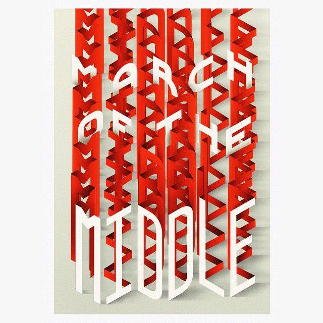 47 отметок «Нравится», 6 комментариев — Made Up (@thisismadeup) в Instagram: «March Of The Middle. New type piece for Economia. #type #illustration #design #print»