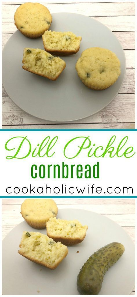 Dill Pickle Cornbread Muffins with Pickle Butter #dillpicklesoup Dill Pickle Cornbread Muffins with Pickle Butter #ImprovCookingChallenge - Cookaholic Wife #dillpicklesoup Dill Pickle Cornbread Muffins with Pickle Butter #dillpicklesoup Dill Pickle Cornbread Muffins with Pickle Butter #ImprovCookingChallenge - Cookaholic Wife #dillpicklesoup