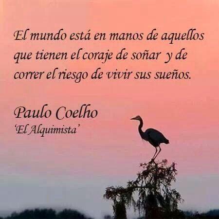 Imagenes Con Frases De Paulo Coelho Estudios Pinterest Frases