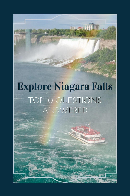 Explore niagara falls top 10 questions answered expert