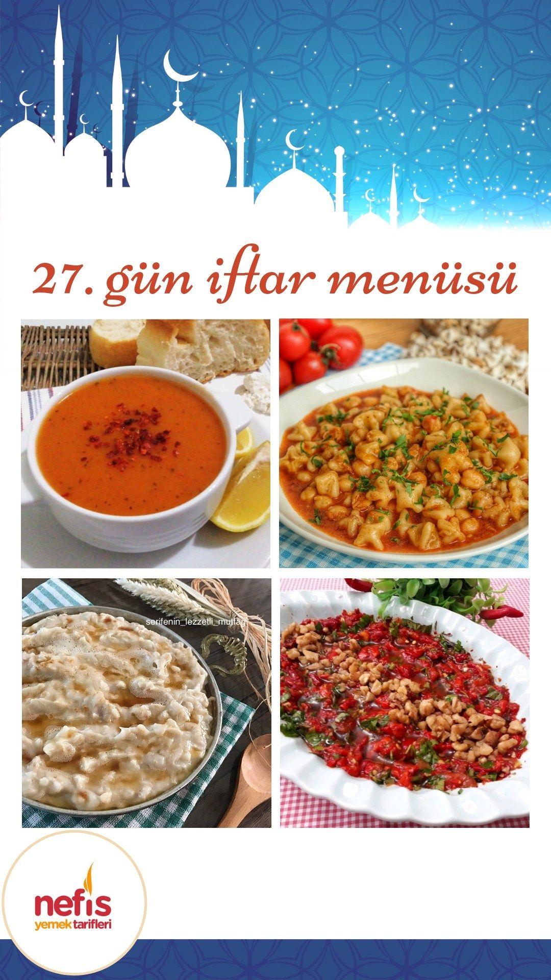 27 Gun Iftar Menusu Nefis Yemek Tarifleri Yemek Tarifleri Yemek Iftar
