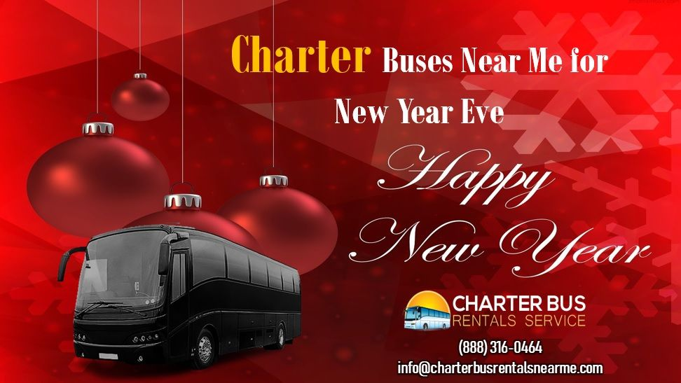 Charter Buses Near Me for New Year Eve | Chartered bus ...